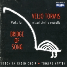 Veljo Tormis. Bridge of Song