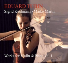Eduard Tubin. Works for Violin & Piano Vol 1