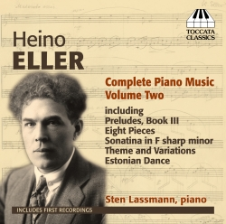 Heino Eller. Complete Piano Music. Volume Two