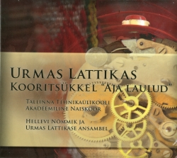 CD Urmas Lattikas. Choral Cycle