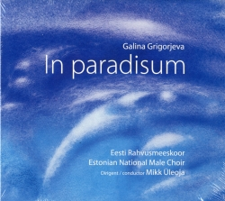CD Galina Grigorjeva. In paradisum