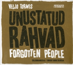 Veljo Tormis, Forgotten People