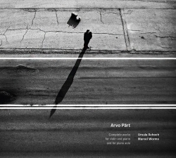 Arvo Pärt. Complete works for violin and piano and for piano solo
