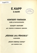 Eugen Kapp. Concert-Fantasy for Violin and Chamber Orchestra.