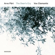 Arvo Pärt. The Deer's Cry