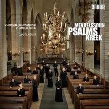 CD Mendelssohn. Kreek. Psalms