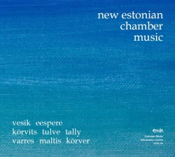 CD New Estonian Chamber Music