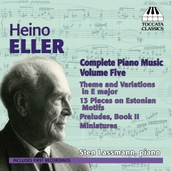 CD Heino Eller. Complete Piano Music. Volume Five