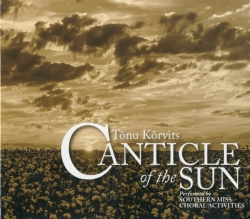 CD Tõnu Kõrvits. Canticle of the Sun